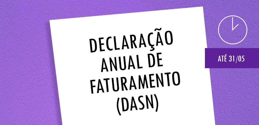 Declaração de Faturamento DASN – SIMEI: até 31/05